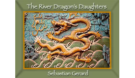 The River Dragon's Daughters
